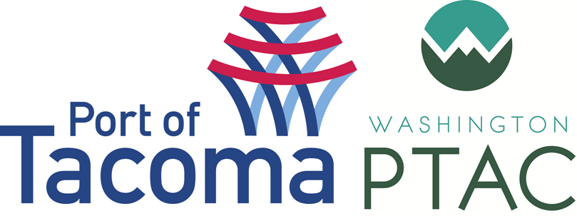This workshop is brought to you by the Port of Tacoma & Washington PTAC